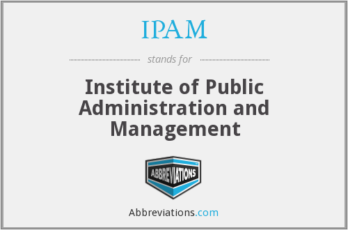 IPAM - Institute of Public Administration and Management