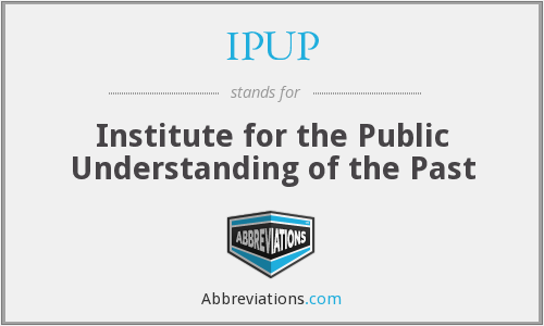 What does IPUP stand for?
