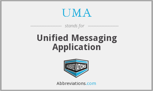 UMA - Unified Messaging Application
