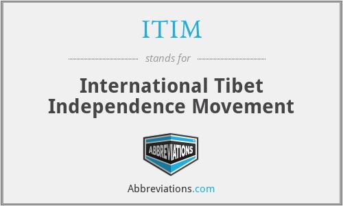 ITIM - International Tibet Independence Movement