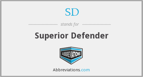 What is the abbreviation for superior defender?