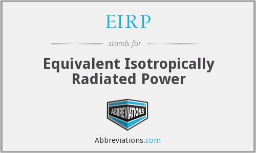 EIRP - Equivalent Isotropically Radiated Power