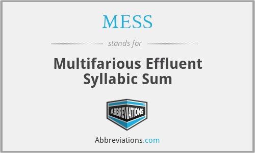 MESS - Multifarious Effluent Syllabic Sum