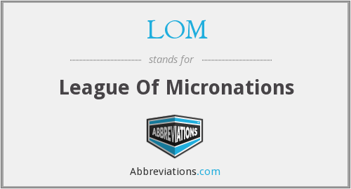 LOM - League Of Micronations