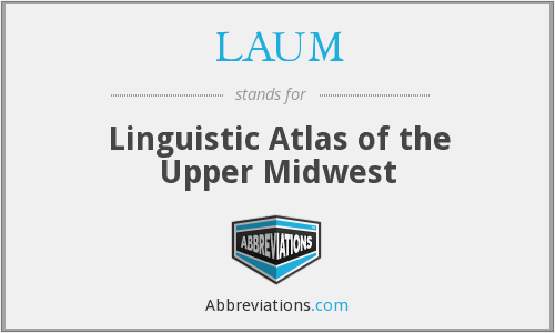 What does LAUM stand for?