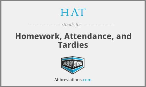HAT - Homework, Attendance, and Tardies