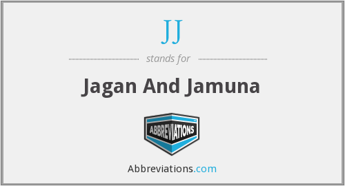 JJ - Jagan And Jamuna