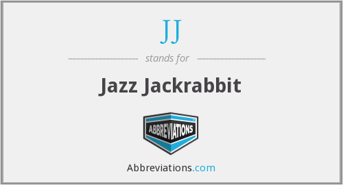 JJ - Jazz Jackrabbit