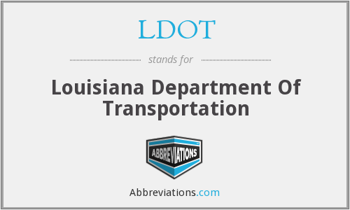 What does LDOT stand for?