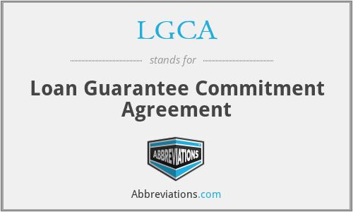 LGCA - Loan Guarantee Commitment Agreement
