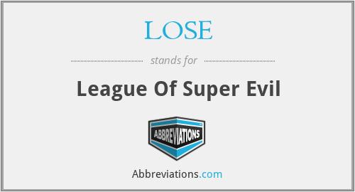 LOSE - League Of Super Evil
