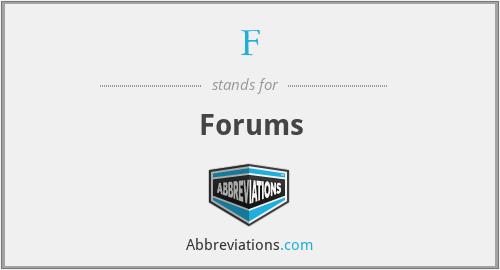 F - Forums