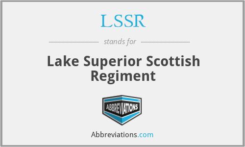 LSSR - Lake Superior Scottish Regiment