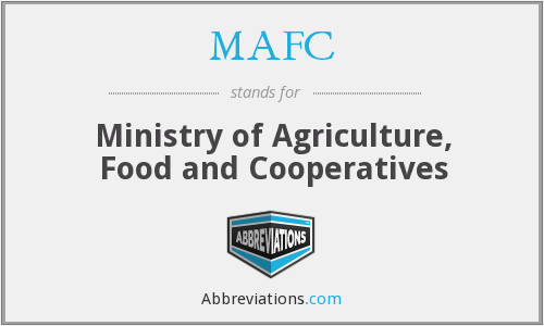 MAFC - Ministry of Agriculture, Food and Cooperatives