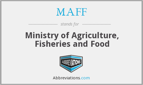 MAFF - Ministry of Agriculture, Fisheries and Food