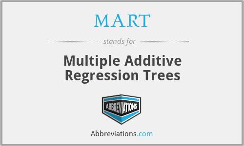 MART - Multiple Additive Regression Trees