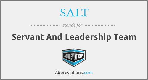 SALT - Servant And Leadership Team