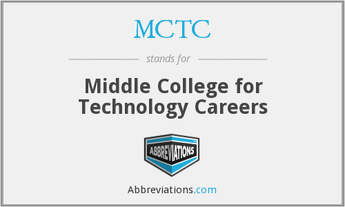 MCTC - Middle College for Technology Careers