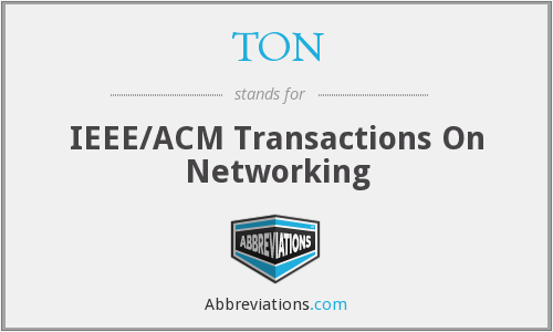 TON - IEEE/ACM Transactions On Networking