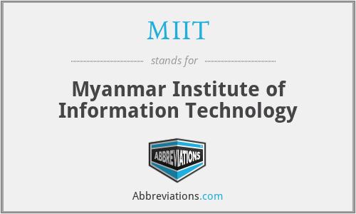 MIIT - Myanmar Institute of Information Technology