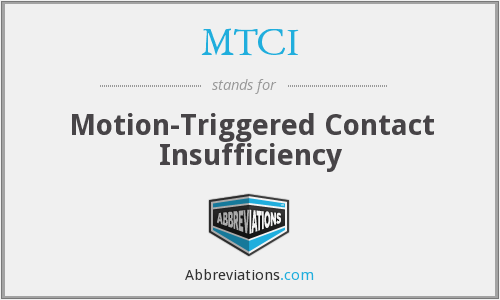 MTCI - Motion-Triggered Contact Insufficiency