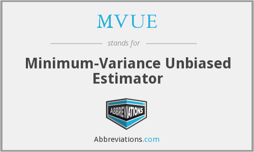 MVUE - Minimum-Variance Unbiased Estimator