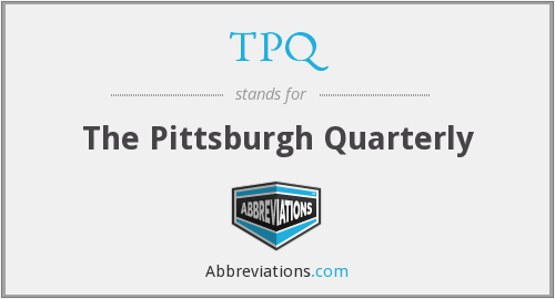 TPQ - The Pittsburgh Quarterly