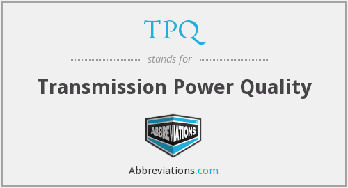 TPQ - Transmission Power Quality