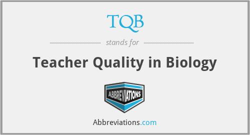 TQB - Teacher Quality in Biology