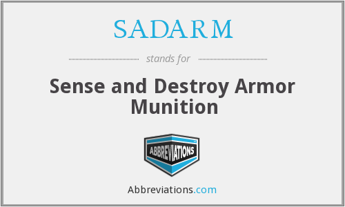 SADARM - Sense and Destroy Armor Munition