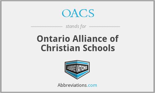 OACS - Ontario Alliance of Christian Schools