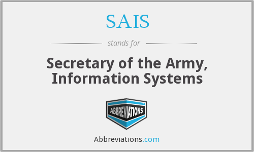 SAIS - Secretary of the Army, Information Systems