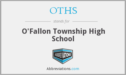 OTHS - O'Fallon Township High School