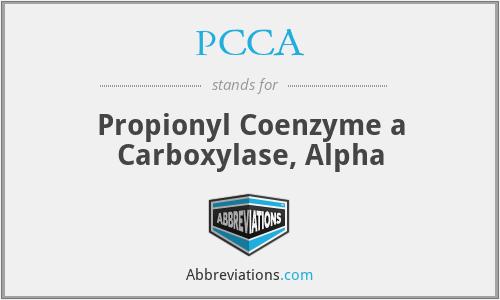 PCCA - Propionyl Coenzyme a Carboxylase, Alpha