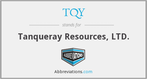 TQY - Tanqueray Resources, LTD.