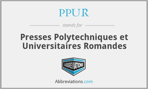 PPUR - Presses Polytechniques et Universitaires Romandes