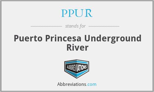 PPUR - Puerto Princesa Underground River