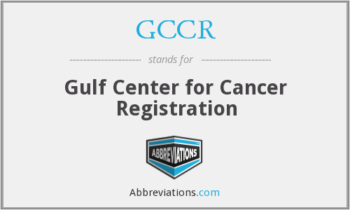 GCCR - Gulf Center for Cancer Registration