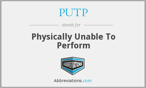 What does PUTP stand for?