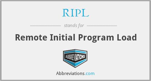 RIPL - Remote Initial Program Load
