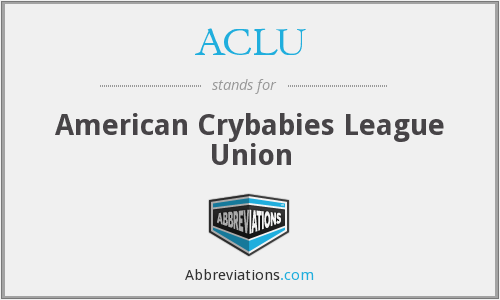 ACLU - American Crybabies League Union