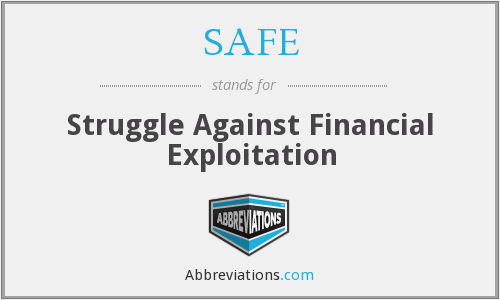 SAFE - Struggle Against Financial Exploitation