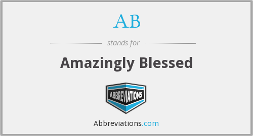 AB - Amazingly Blessed