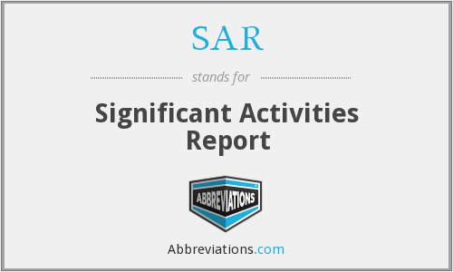 SAR - Significant Activities Report