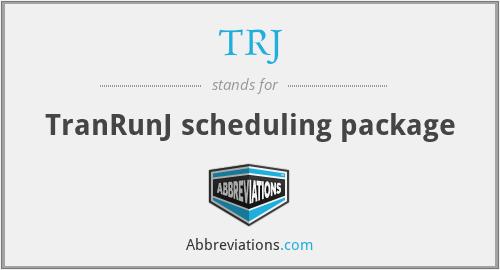 TRJ - TranRunJ scheduling package