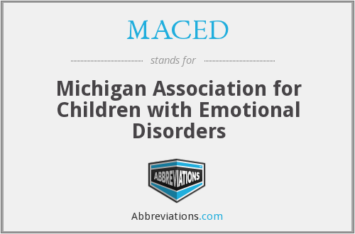 MACED - Michigan Association for Children with Emotional Disorders