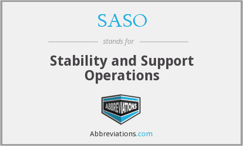 SASO - Stability and Support Operations
