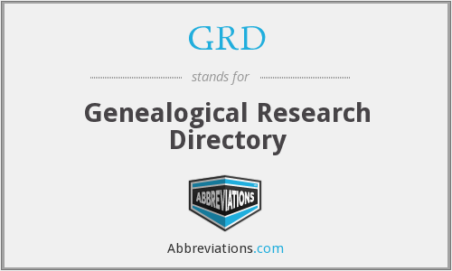 GRD - Genealogical Research Directory