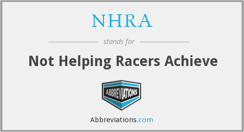 NHRA - Not Helping Racers Achieve