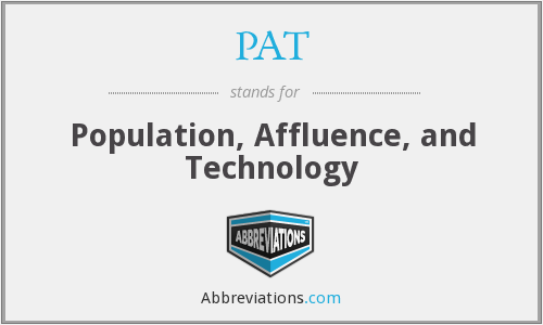 PAT - Population, Affluence, and Technology